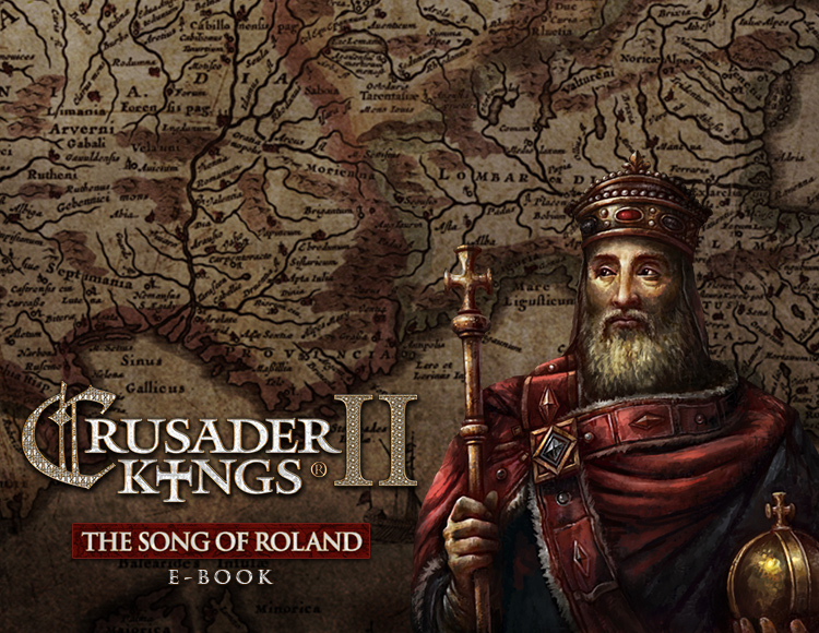 Игра Crusader Kings II: The Song of Roland Ebook