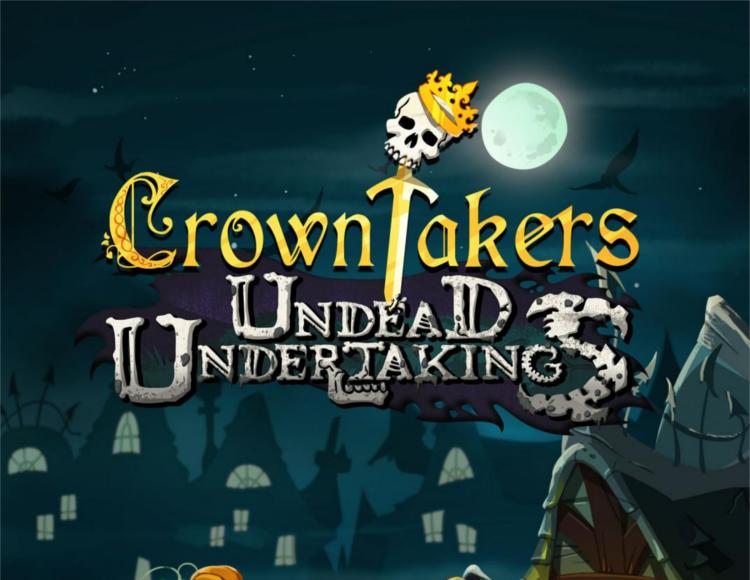 Игра Crowntakers - Undead Undertakings