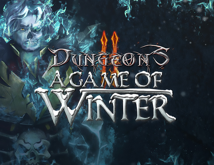 Игра Dungeons 2 - A Game of Winter