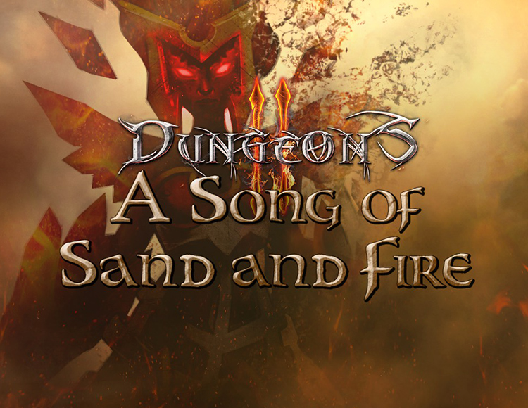 Игра Dungeons 2 - A Song of Sand and Fire